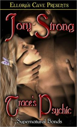 Trace's Psychic (Supernatural Bonds Series #1)