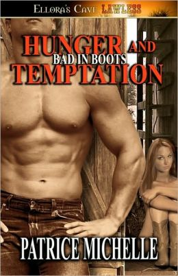 Hunger And Temptation - Bad In Boots