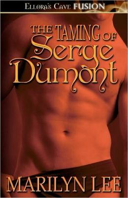 The Taming of Serge Dumont (Bloodlust Series #2)