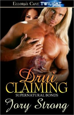 Drui Claiming (Supernatural Bonds Series #4)