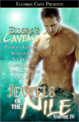 Ellora's Cavemen Jewels of the Nile, Volume IV