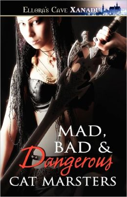 Mad, Bad & Dangerous