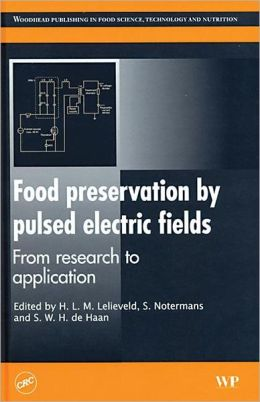Food Preservation by Pulsed Electric Fields from Research to Appl
