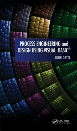 Process Engineering and Design Using Visual Basic