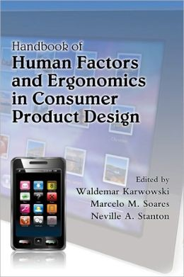 Handbook of Human Factors and Ergonomics in Consumer Product Design, 2 Volume Set