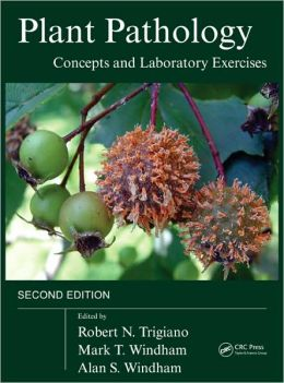 Plant Pathology Concepts and Laboratory Exercises