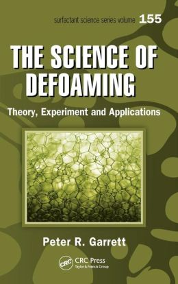 The Science of Defoaming: Theory, Experiment and Applications