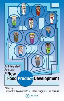 An Integrated Approach to New Food Product Development