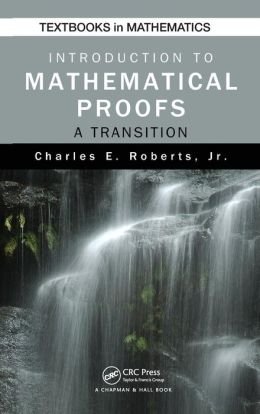 Introduction to Mathematical Proofs: A Transition