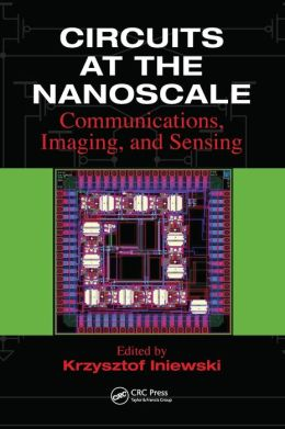 Circuits for Nanotechnology: Communications, Imaging, and Sensing
