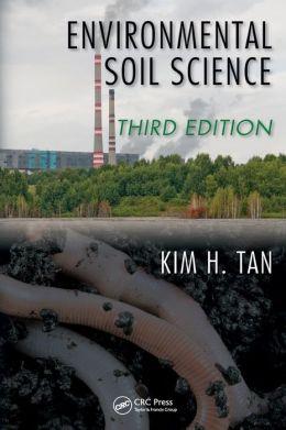 Environmental Soil Science, Third Edition