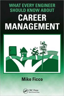 What Every Engineer Should Know about Career Management