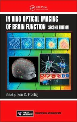 In Vivo Optical Imaging of Brain Function, Second Edition