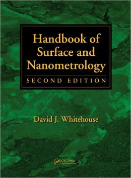 Handbook of Surface and Nanometrology, Second Edition