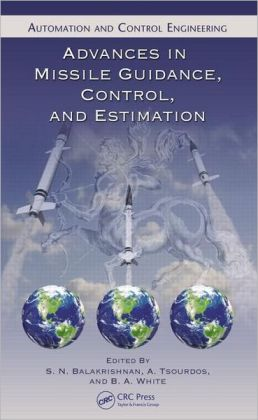 Advances in Missile Guidance, Control, and Estimation
