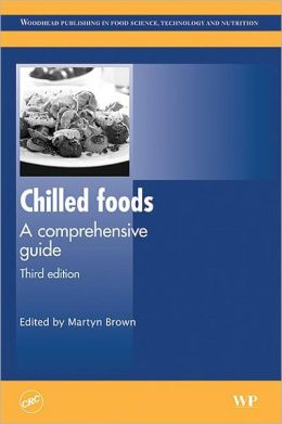 Chilled foods: A comprehensive guide, Third Edition