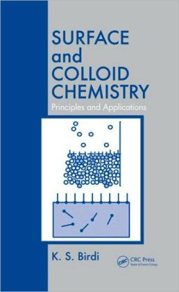 Surface and Colloid Chemistry: Principles and Applications