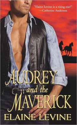 Audrey and the Maverick