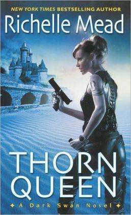 Thorn Queen (Dark Swan Series #2)
