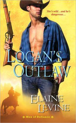 Logan's Outlaw: Men of Defiance