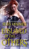 Book Cover Image. Title: Enslaved By the Others, Author: Jess Haines