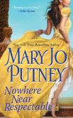 Book Cover Image. Title: Nowhere Near Respectable (Lost Lords Series #3), Author: Mary Jo Putney