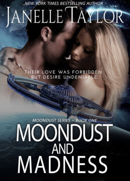 Moondust And Madness