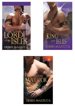 Debbie Mazzuca Bundle: Lord of the Isles, Warrior of the Isles & King of the Isles