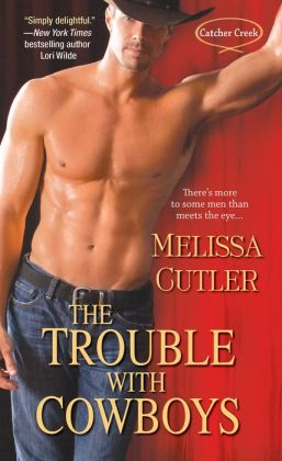The Trouble with Cowboys (Catcher Creek Series #1)