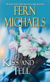 Book Cover Image. Title: Kiss and Tell (Sisterhood Series #23), Author: Fern Michaels