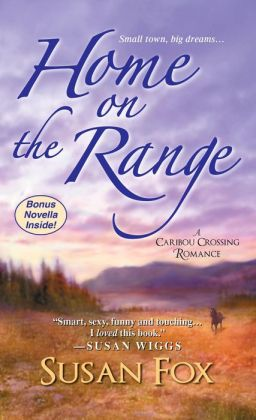 Home on the Range (Caribou Crossing Series)