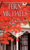 Book Cover Image. Title: Gotcha! (Sisterhood Series #21), Author: Fern Michaels
