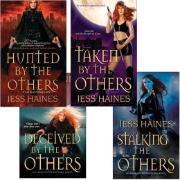 Jess Haines Bundle: Hunted By The Others, Taken By The Others, Deceived By The Others, Stalking The Others