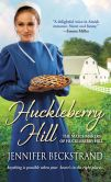 Book Cover Image. Title: Huckleberry Hill, Author: Jennifer Beckstrand