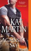 Book Cover Image. Title: Against the Sky, Author: Kat Martin