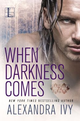 When Darkness Comes (Guardians of Eternity Series #1)