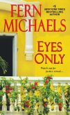 Book Cover Image. Title: Eyes Only, Author: Fern Michaels