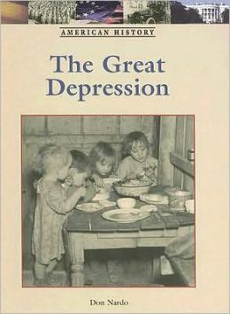 The Great Depression: Lucent American History Series