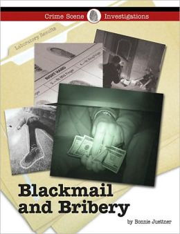 Blackmail and Bribery