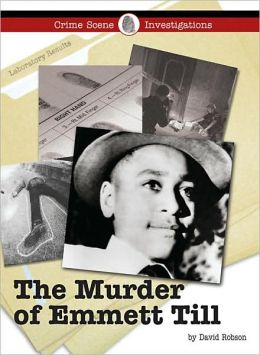 The Murder of Emmet Till