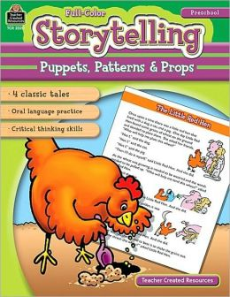 Storytelling: Puppets, Patterns & Props: Pre-K