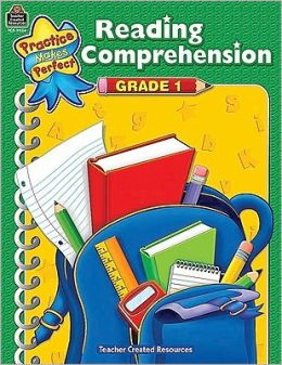 Reading Comprehension Grade 1 (Practice Makes Perfect Series)