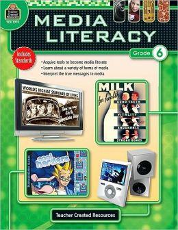 Media Literacy, Grade 6