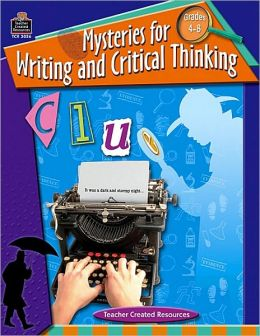 Mysteries for Writing and Critical Thinking: Grades 4-8