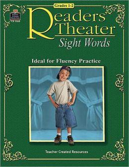 Reader's Theater: Sight Words Grades 1-2