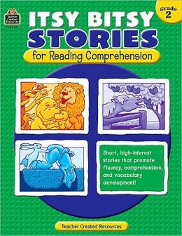 Itsy Bitsy Stories for Reading Comprehension Grade 2