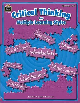 Critical Thinking for Multiple Learning Styles Grades 4-8