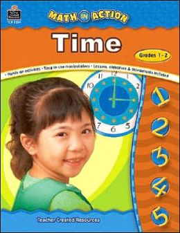 Math in Action: Time Grade 1-2