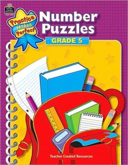 Number Puzzles: Grade 5 (Practice Makes Perfect Series)