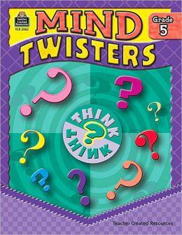 Mind Twisters Grade 5